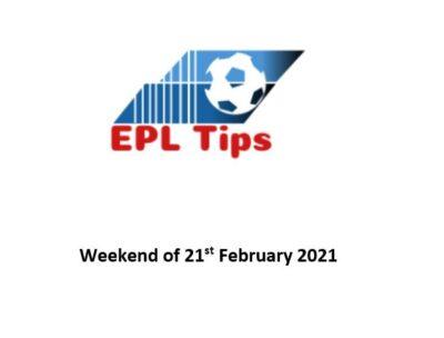 EPL Tips 21 Feb 2021