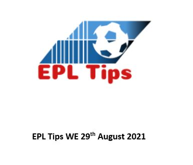 EPL TIPS 29 AUGUST 2021